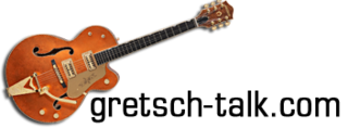 Gretsch-Talk Forum